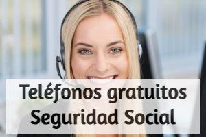 teléfonos gratuitos de la seguridad social