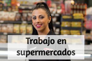 trabajar en supermercados